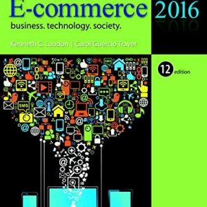 Test Bank for E-Commerce 2016 Business