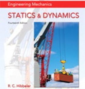 Test Bank for Engineering Mechanics Statics & Dynamics 14th Edition by Hibbeler