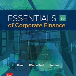 Test Bank for Essentials of Corporate Finance 9th Edition by Ross