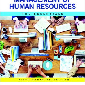 Test Bank for Management of Human Resources The Essentials Canadian 5th Edition by Dessler