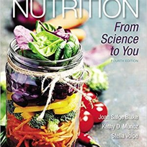 Test Bank for Nutrition: From Science to You