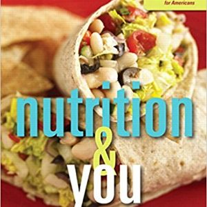 Test Bank for Nutrition & You