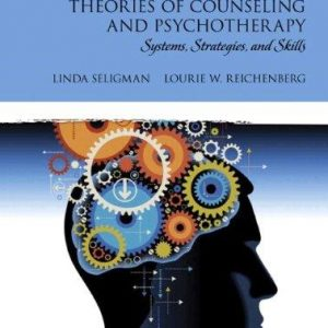 Test Bank for Theories of Counseling and Psychotherapy Systems