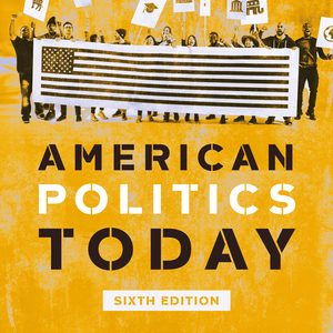 Test Bank for American Politics Today Full 6th Edition Bianco