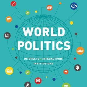 Test Bank for World Politics Interests, Interactions, Institutions 4th Edition Frieden