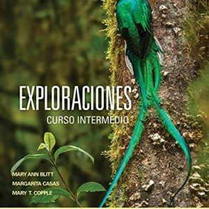 Test Bank for Exploraciones Curso Intermedio Enhanced 1st Edition by Blitt