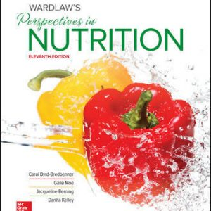 Test Bank for Wardlaw's Perspectives in Nutrition 11th Edition Byrd-Bredbenner