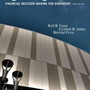 Test Bank for Engineering Economics: Financial Decision Making for Engineers