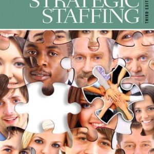 Solution Manual for Strategic Staffing