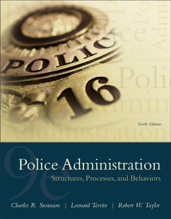 Test Bank for Police Administration: Structures
