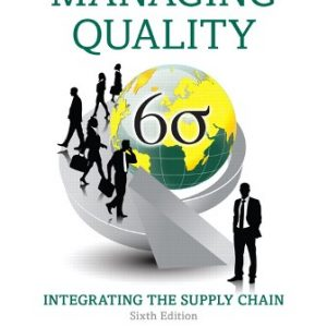 Solution Manual for Managing Quality: Integrating the Supply Chain