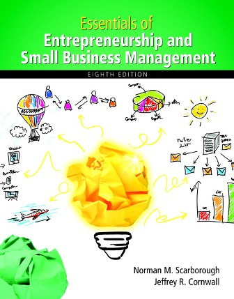 Solution Manual for Essentials of Entrepreneurship and Small Business Management