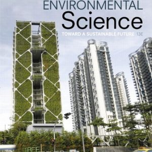 Test Bank for Environmental Science: Toward A Sustainable Future