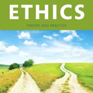 Solution Manual for Ethics: Theory and Practice