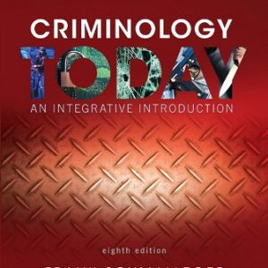 Test Bank for Criminology Today: An Integrative Introduction