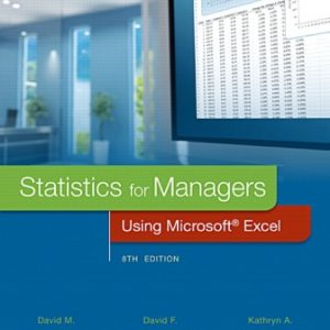 Test Bank for Statistics for Managers Using Microsoft Excel