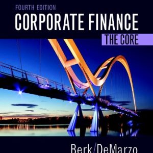 Solution Manual for Corporate Finance: The Core