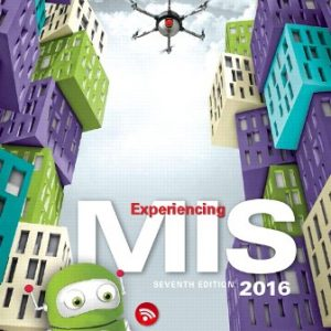 Test Bank for Experiencing MIS