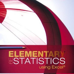 Test Bank for Elementary Statistics Using Excel
