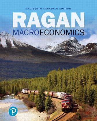Solution Manual for Macroeconomics 16th Canadian Edition Ragan