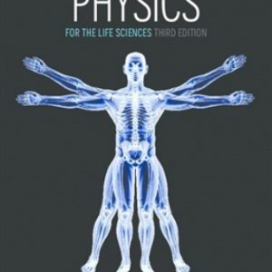 Solution Manual for Physics for the Life Sciences