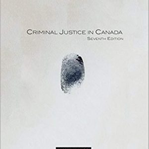 Test Bank for Criminal Justice in Canada
