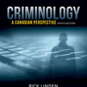 Test Bank for Criminology: A Canadian Perspective