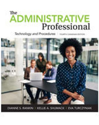 Test Bank for The Administrative Professional: Technology and Procedures 4th Canadian Edition Rankin