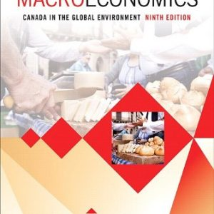 Solution Manual for Macroeconomics: Canada in the Global Environment