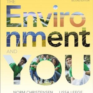 Test Bank for The Environment and You