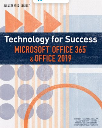 Test Bank for Technology for Success and Illustrated Series Microsoft Office 365 & Office 2019