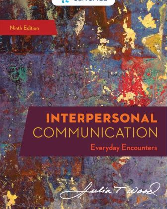 Test Bank for Interpersonal Communication: Everyday Encounters