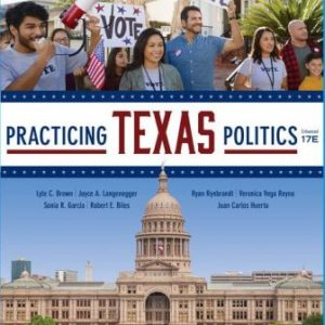 Test Bank for Practicing Texas Politics, Enhanced 17th Edition Brown