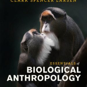 Test Bank for Essentials of Biological Anthropology