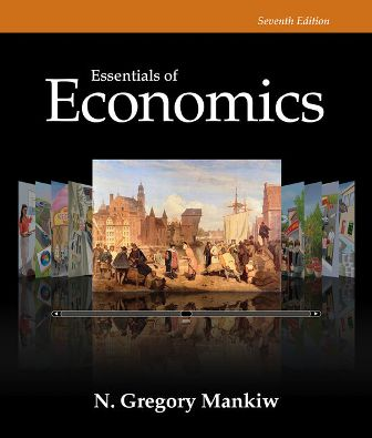 Test Bank for Essentials of Economics 7th Edition Mankiw