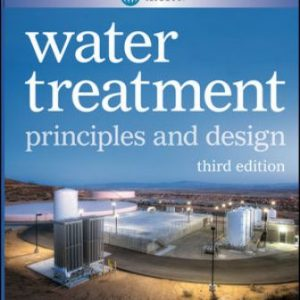 Solution Manual for MWH's Water Treatment: Principles and Design