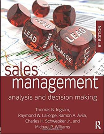 Test Bank for Sales Management 9th Edition by Ingram ISBN-10: 0765644517 ISBN-13: 9780765644510