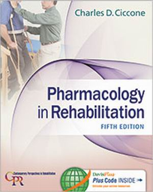 Test Bank for Pharmacology in Rehabilitation 5th Edition Ciccone
