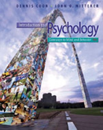 Test Bank for Introduction to Psychology: Gateways to Mind and Behavior with Concept Maps and Reviews