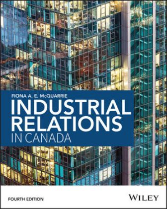 Test Bank for Industrial Relations in Canada
