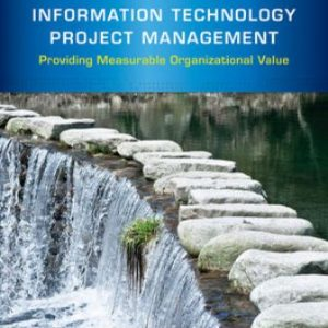 Solution Manual for Information Technology Project Management