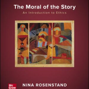 Test Bank for The Moral of the Story: An Introduction to Ethics 9th Edition Rosenstand
