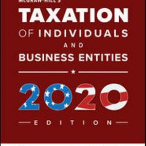 Test Bank for McGraw-Hill's Taxation of Individuals and Business Entities 2020 Edition 11th Edition Spilker ISBN10: 1259969614 ISBN13: 9781259969614