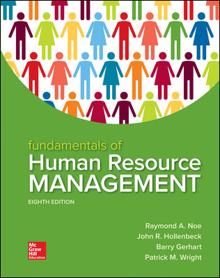 Test Bank for Fundamentals of Human Resource Management 8th Edition Noe ISBN10: 1260079171 ISBN13: 9781260079173