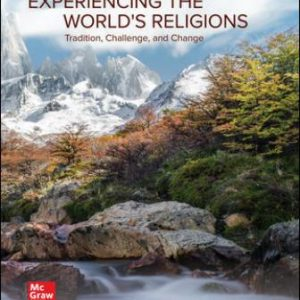 Solution Manual for Experiencing the World's Religions 8th Edition Molloy