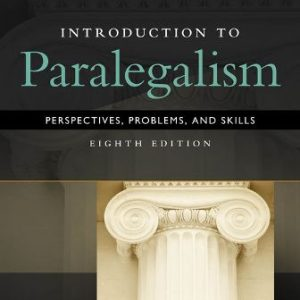 Test Bank for Introduction to Paralegalism: Perspectives