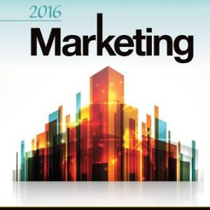 Solution Manual for Marketing 2016