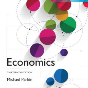 Solution Manual for Economics Global Edition 13th Edition Parkin
