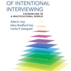 Test Bank for Essentials of Intentional Interviewing