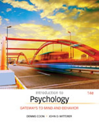 Test Bank for Introduction to Psychology: Gateways to Mind and Behavior